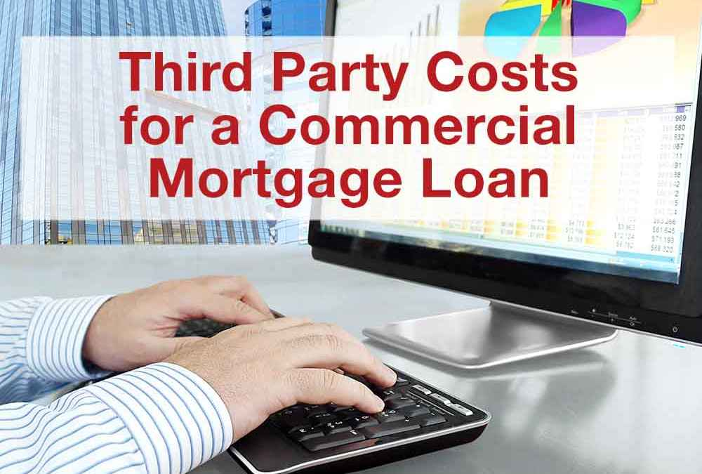 Third Party Costs for a Commercial Mortgage