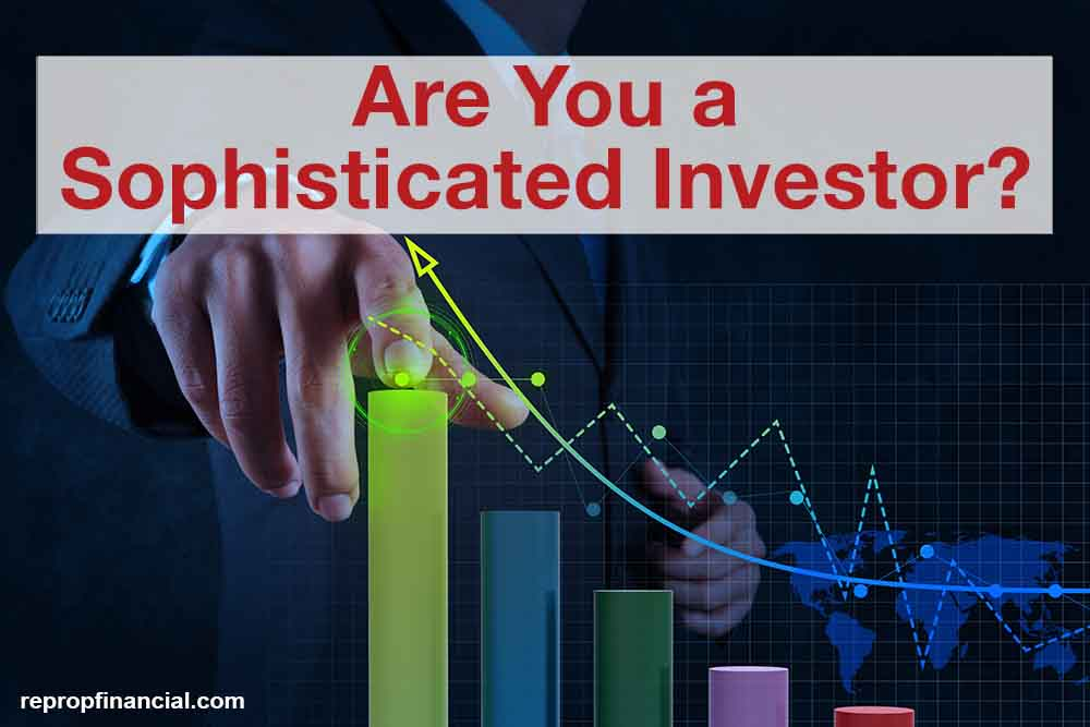 Are You A Sophisticated Investor?