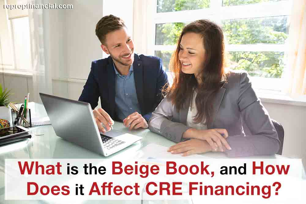 What Is the Beige Book, and How Does It Affect CRE Financing?