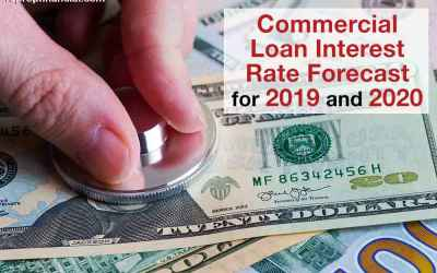 Commercial Loan Interest Rate Forecast for 2019 and 2020