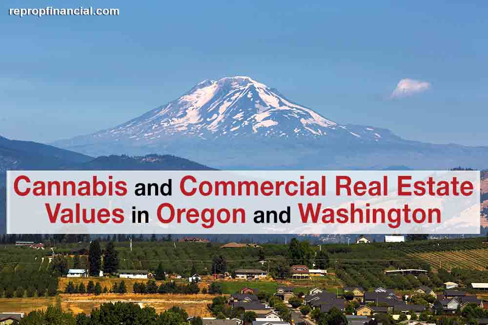 Cannabis and Commercial Real Estate Values in Oregon and Washington