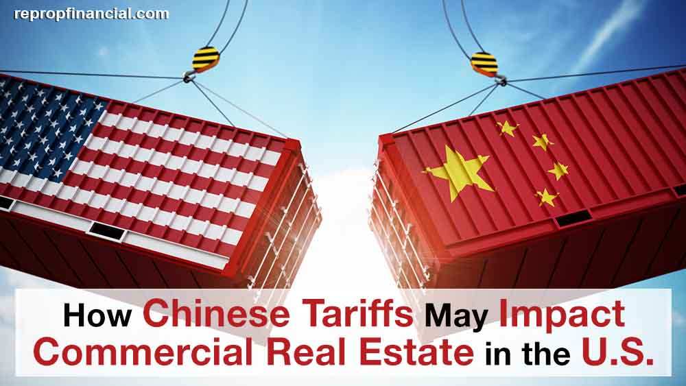 How Chinese Tariffs May Impact Commercial Real Estate in the U.S.