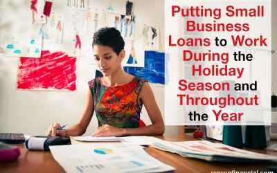 Putting Small Business Loans to Work During the Holiday Season and Throughout the Year