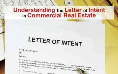Understanding the Letter of Intent in Commercial Real Estate