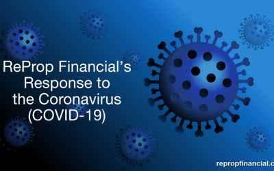 ReProp Financial's Response to The Coronavirus (COVID-19)