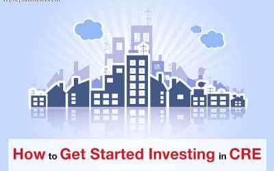 How to Get Started Investing in CRE