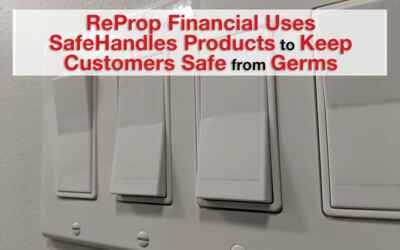 ReProp Financial Uses SafeHandles™ Products to Keep Customers Safe from Germs