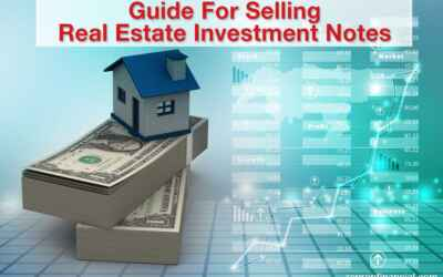 Guide For Selling Real Estate Investment Notes
