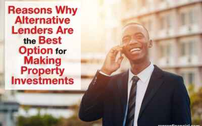 Reasons Why Alternative Lenders Are the Best Option for Making Property Investments