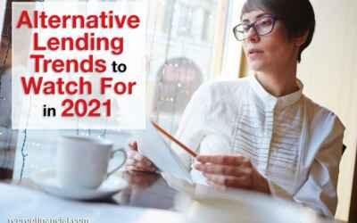Alternative Lending Trends to Watch For in 2021