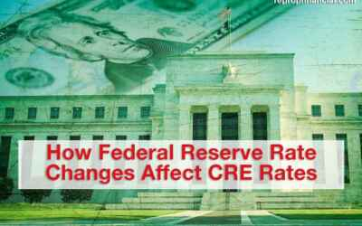 How Federal Reserve Rate Changes Affect CRE Rates