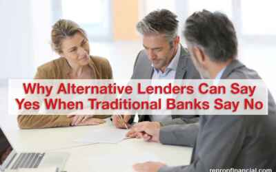 Why Alternative Lenders Can Say Yes When Traditional Banks Say No